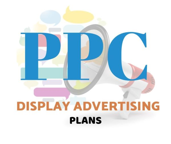 PPC DISPLAY ADVERTISING PLAN