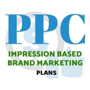 PPC IMPRESSION BASED BRAND MARKETING PLAN