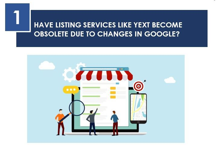 HAVE LISTING SERVICES LIKE YEXT BECOME OBSOLETE DUE TO CHANGES IN GOOGLE?, Pay Per Click Update for August 2019 - Newsletter August 2019, what is digital marketing, digital marketing course, check google rank, online business idea, online marketing articles, online marketing courses, how to start online marketing, social media marketing, facebook marketing, instagram marketing, what is smo, smo tools, social media marketing plan, social media campaign ideas, website traffic checker, facebook ads, instagram ads, auto likes free, how can i get facebook likes, how to increase facebook likes, how to promote in facebook, what is payperclick,