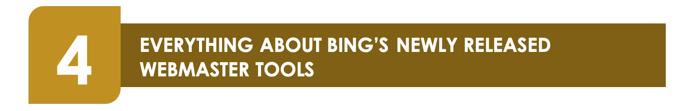 EVERYTHING ABOUT BING'S NEWLY RELEASED WEBMASTER TOOLS. Bing's recently released, updated webmaster tools give you great new tools. Check out the new tools that we think are showstoppers here.