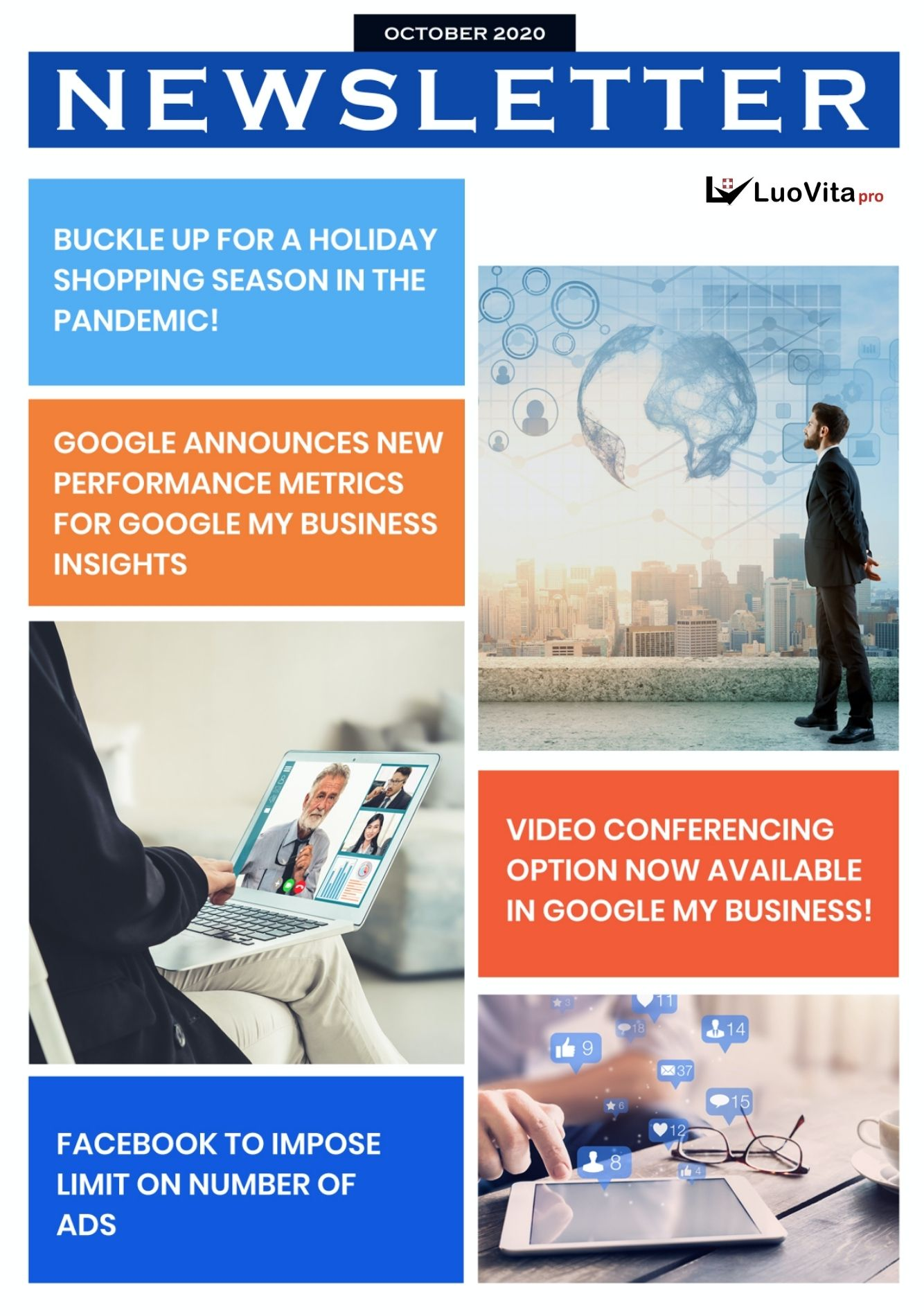 Facebook to Impose Limit on Number of Ads – Newsletter October 2020, BUCKLE UP FOR A HOLIDAY SHOPPING SEASON IN THE PANDEMIC!, GOOGLE ANNOUNCES NEW PERFORMANCE METRICS FOR GOOGLE MY BUSINESS INSIGHTS, VIDEO CONFERENCING OPTION NOW AVAILABLE IN GOOGLE MY BUSINESS!, FACEBOOK TO IMPOSE LIMIT ON NUMBER OF ADS